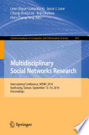Multidisciplinary Social Networks Research