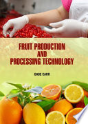 Fruit Production and Processing Technology Book