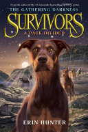 Pdf Survivors: The Gathering Darkness #1: A Pack Divided