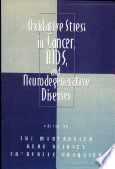 Oxidative Stress in Cancer  AIDS  and Neurodegenerative Diseases Book