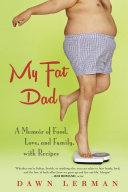 My Fat Dad