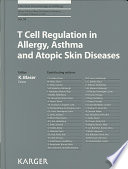 T Cell Regulation in Allergy, Asthma and Atopic Skin Diseases