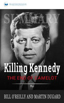 Summary of Killing Kennedy Book PDF
