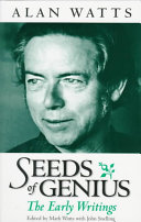 Seeds of Genius: The Early Writings of Alan Watts