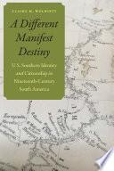 A Different Manifest Destiny Book