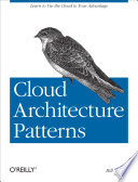 Cloud Architecture Patterns  : Using Microsoft Azure