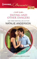 Dating and Other Dangers
