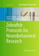 Zebrafish Protocols for Neurobehavioral Research Book