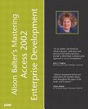 Alison Balter s Mastering Access 2002 Enterprise Development