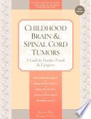 Childhood Brain   Spinal Cord Tumors
