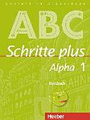 Schritte plus Alpha : Deutsch im Alpha-Kurs. 1 : Kursbuch