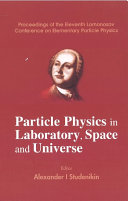 Particle Physics in Laboratory, Space and Universe
