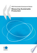 OECD Sustainable Development Studies Measuring Sustainable Production