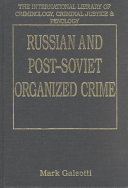 Russian and Post-Soviet Organized Crime