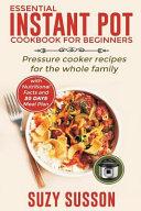 Essential Instant Pot Cookbook for Beginners