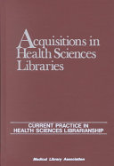 Acquisitions In Health Sciences Libraries