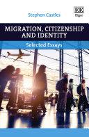 Migration, Citizenship and Identity [Pdf/ePub] eBook