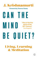 Can The Mind Be Quiet?