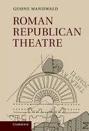 Roman Republican Theatre