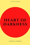 Heart of Darkness by Joseph Conrad New Illustrated Edition Book