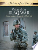 Voices Of The Iraq War Contemporary Accounts Of Daily Life