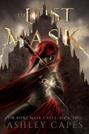 The Lost Mask (The Bone Mask Cycle, #2) Pdf/ePub eBook