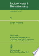 Stochastic Transport Processes in Discrete Biological Systems