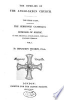 The Homilies of the Anglo Saxon Church