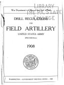 Drill Regulations for Field Artillery  United States Army