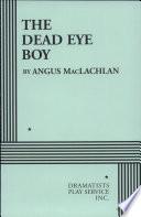 The Dead Eye Boy