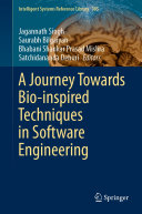 A Journey Towards Bio inspired Techniques in Software Engineering