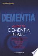 A Guide To Dementia Care
