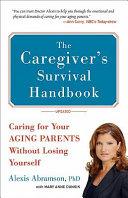 The Caregiver S Survival Handbook Revised