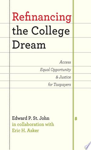 [pdf - epub] Refinancing the College Dream - Read eBooks Online