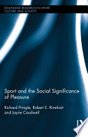 Sport and the Social Significance of Pleasure Book