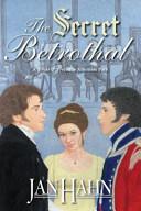 Pdf The Secret Betrothal - A Pride and Prejudice Alternate Path