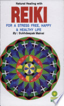 Natural Healing With Reiki For Stress Free Happy Healthy Life  Book PDF
