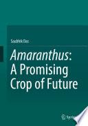 Amaranthus: A Promising Crop of Future