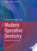 """Modern Operative Dentistry: Principles for Clinical Practice"" by Carlos Rocha Gomes Torres"