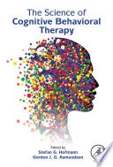 The Science of Cognitive Behavioral Therapy Book
