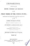 Information Respecting the History  Condition and Prospects of the Indian Tribes of the United States Book