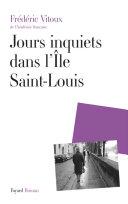 Pdf Jours inquiets dans l'Île Saint-Louis Telecharger