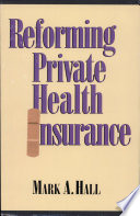 Reforming Private Health Insurance