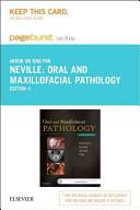 Oral and Maxillofacial Pathology - Pageburst E-book on Kno Retail Access Card
