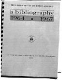 The United States Air Force Academy a bibliography 1964-1967 Pdf/ePub eBook