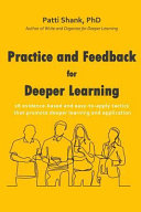 Practice and Feedback for Deeper Learning