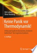 """Keine Panik vor Thermodynamik!  : Erfolg und Spaß im klassischen """"Dickbrettbohrerfach"""" des Ingenieurstudiums"""