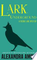 Lark Underground