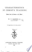 Characteristics of Christ s teaching drawn from the Sermon on the Mount