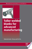Tailor Welded Blanks for Advanced Manufacturing Book